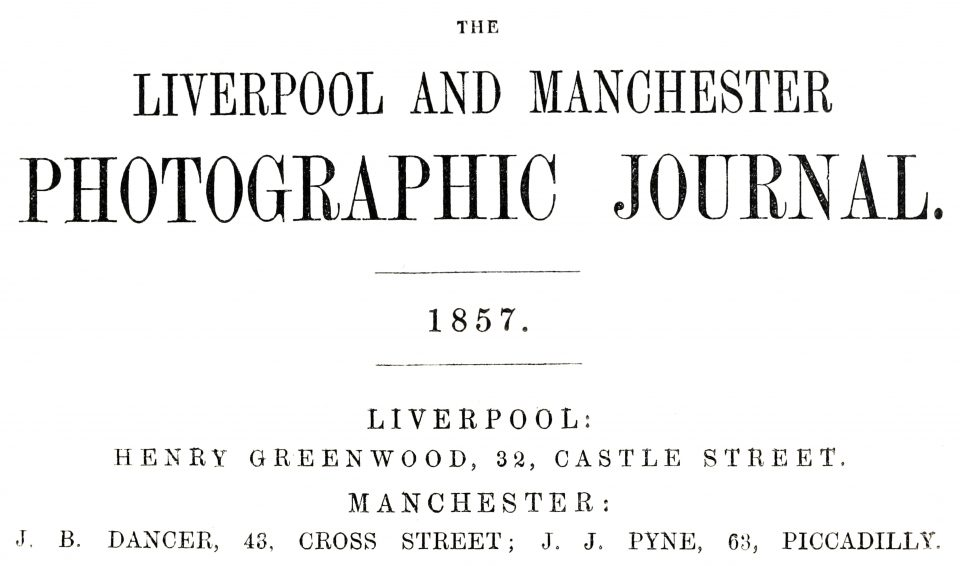 Nameplate for the Liverpool and Manchester Photographic Journal, a precursor to the British Journal of Photography, which is still in publication today.