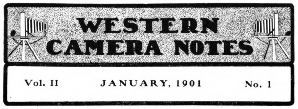 Masthead for Western Camera Notes, a monthly magazine of pictorial photography. January 1901 issue.