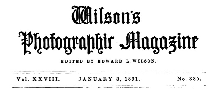 Masthead for Wilson's Photographic Magazine, January 1891 issue.