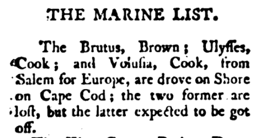 Notice of the wrecks published in Lloyd's List, London, on April 20, 1802. This notice claims the ships were bound for Europe, whereas the pastor's diary said Browne was bound for North Carolina. Perhaps just an intermediary stop en route to Europe.